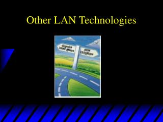 Other LAN Technologies