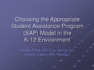 Choosing the Appropriate Student Assistance Program (SAP) Model in the  K-12 Environment