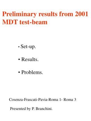 Preliminary results from 2001 MDT test-beam