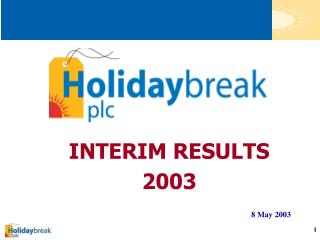 INTERIM RESULTS 2003
