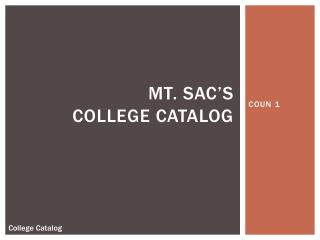 Mt. SAC's  College Catalog