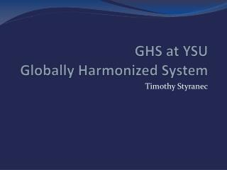 GHS at YSU Globally Harmonized System