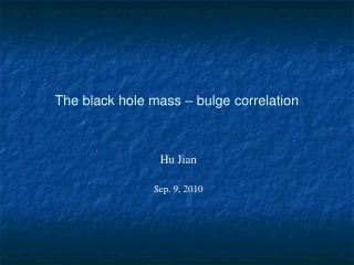 The black hole mass – bulge correlation