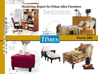 Marketing Report for Ethan Allen Furniture