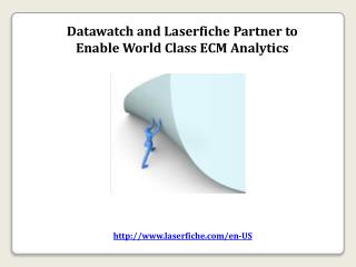 Datawatch and Laserfiche Partner to Enable World Class ECM A