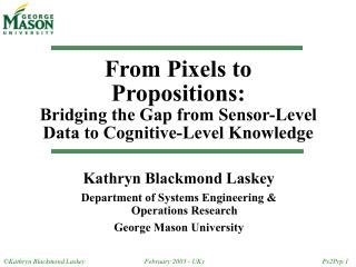 From Pixels to Propositions: Bridging the Gap from Sensor-Level Data to Cognitive-Level Knowledge