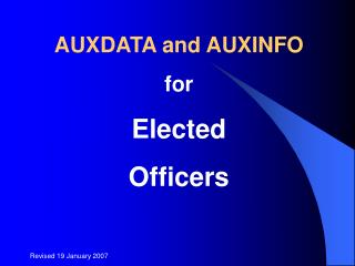 AUXDATA and AUXINFO for  Elected Officers