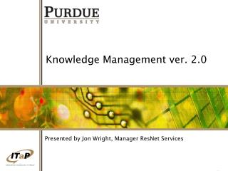 Knowledge Management ver. 2.0