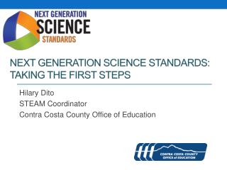 Next Generation Science Standards: Taking the first steps