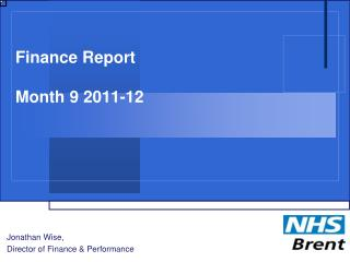 Finance Report Month 9 2011-12