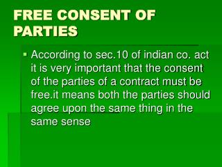 FREE CONSENT OF PARTIES