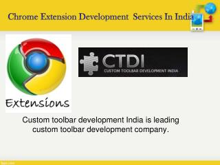 Chrome Extension Development  Services In India