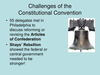 Challenges of the  Constitutional Convention