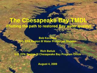 The Chesapeake Bay TMDL (Plotting the path to restored Bay water quality)