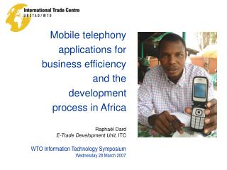 Mobile telephony applications for business efficiency and the development process in Africa