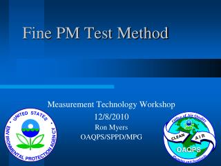 Fine PM Test Method