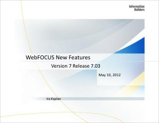 WebFOCUS New Features