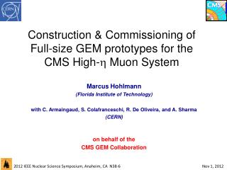 Construction  & Commissioning  of  Full-size GEM prototypes  for  the  CMS High-   Muon System