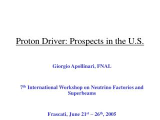 Proton Driver: Prospects in the U.S.
