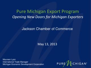 Pure Michigan Export Program Opening New Doors for Michigan Exporters