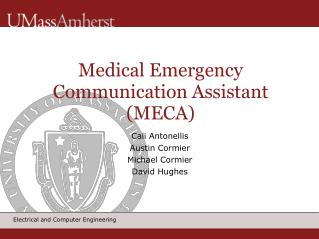 Medical Emergency Communication Assistant (MECA) ‏