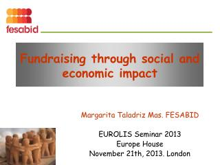 Fundraising through social and economic impact