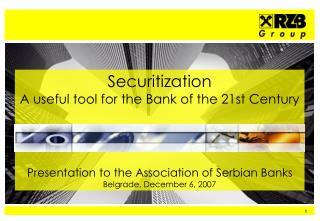 Securitization A useful tool for the Bank of the 21st Century