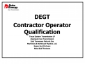 DEGT  Contractor Operator Qualification Texas Eastern Transmission LP Algonquin Gas Transmission East Tennessee Natural