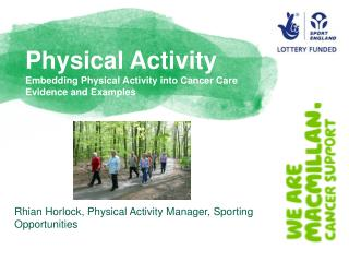 Physical Activity Embedding Physical Activity into Cancer Care Evidence and Examples
