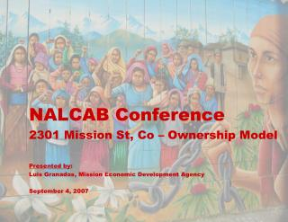 NALCAB Conference 2301 Mission St, Co – Ownership Model