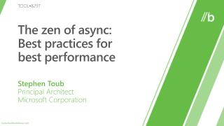 The  zen  of  async :  Best  practices for  best  performance