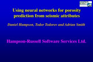 Using neural networks for porosity prediction from seismic attributes