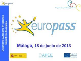 Málaga , 18 de junio de 2013