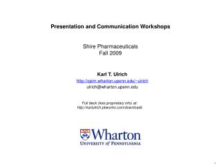 Presentation and Communication Workshops Shire Pharmaceuticals Fall 2009