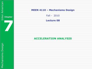 MEEN 4110 – Mechanisms Design Fall -  2010 Lecture 08