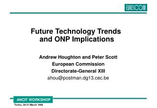 Future Technology Trends  and ONP Implications