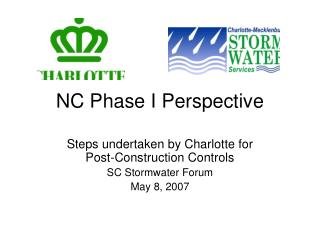 NC Phase I Perspective