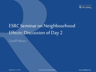 ESRC Seminar on Neighbourhood Effects: Discussion of Day 2