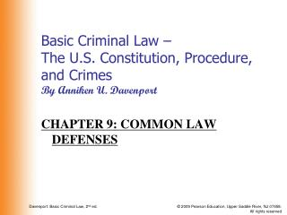 Basic Criminal Law –  The U.S. Constitution, Procedure, and Crimes By Anniken U. Davenport