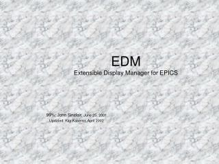 EDM Extensible Display Manager for EPICS
