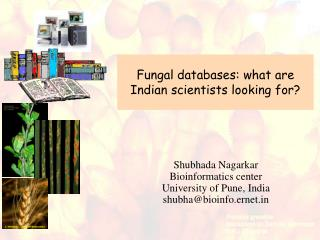 Fungal databases: what are Indian scientists looking for?