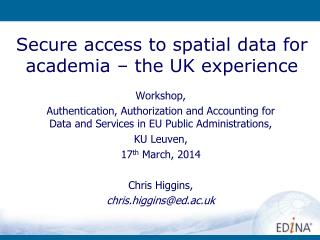 Secure access to spatial data for academia – the UK experience