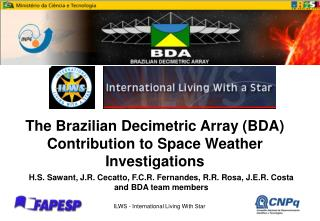 The Brazilian Decimetric Array (BDA)  Contribution to Space Weather Investigations