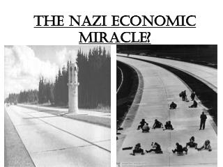 The Nazi Economic miracle?