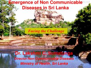 Emergence of Non Communicable Diseases in Sri Lanka