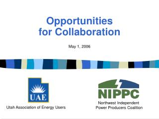 Opportunities  for Collaboration
