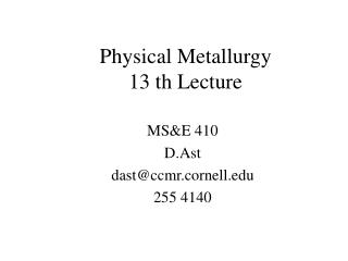 Physical Metallurgy 13 th Lecture