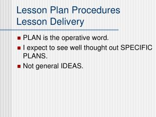 Lesson Plan Procedures Lesson Delivery