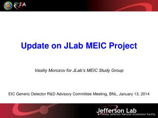 Update on JLab MEIC Project
