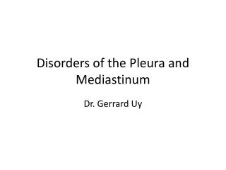 Disorders of the Pleura and Mediastinum
